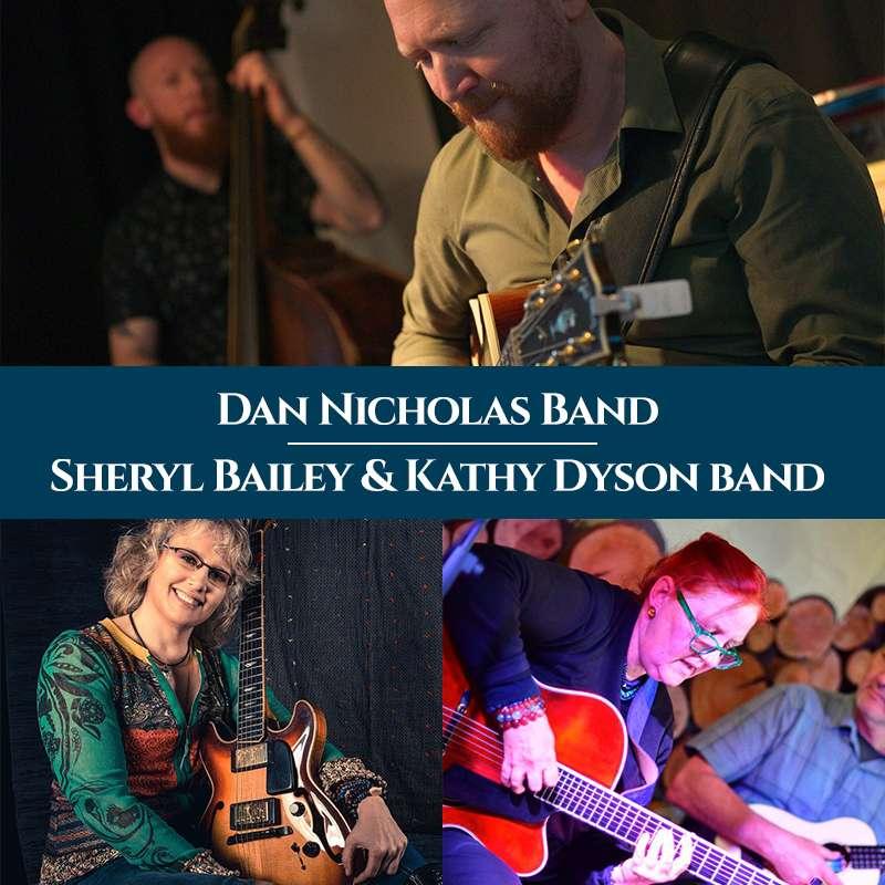 Dan Nicholas Band, Sheryl Bailey & Kathy Dyson band
