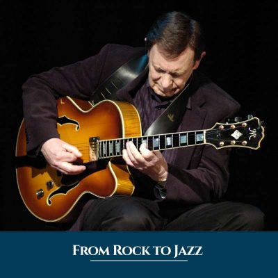 From Rock to Jazz